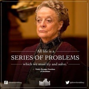 Violet Crawley - Series of Problems